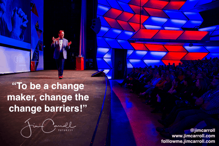 "Daily Inspiration: ""Change the change barriers!"""