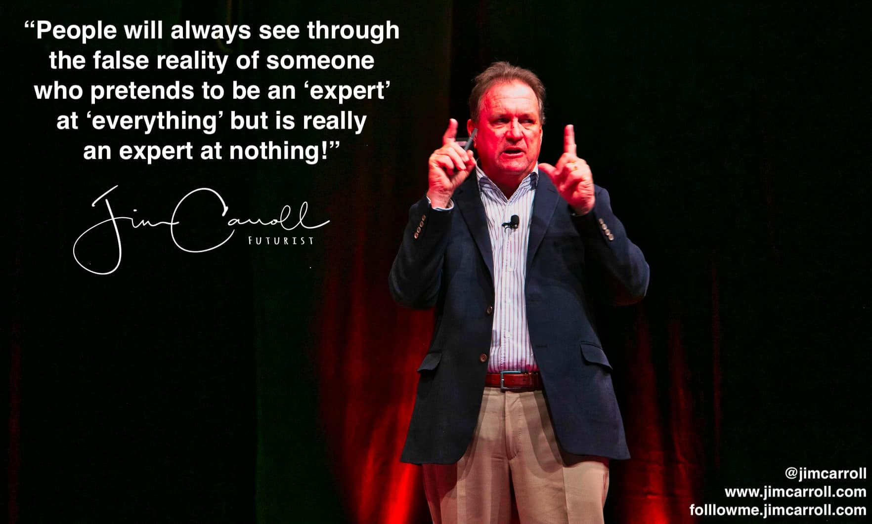 "Daily Inspiration: ""People See Through ... An Expert At Nothing...."""