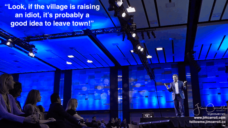 """Daily Inspiration: """"When the village is raising an idiot..."""""""