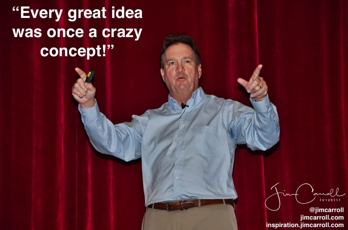 "Daily Inspiration: ""Every great idea was once a crazy concept!"""