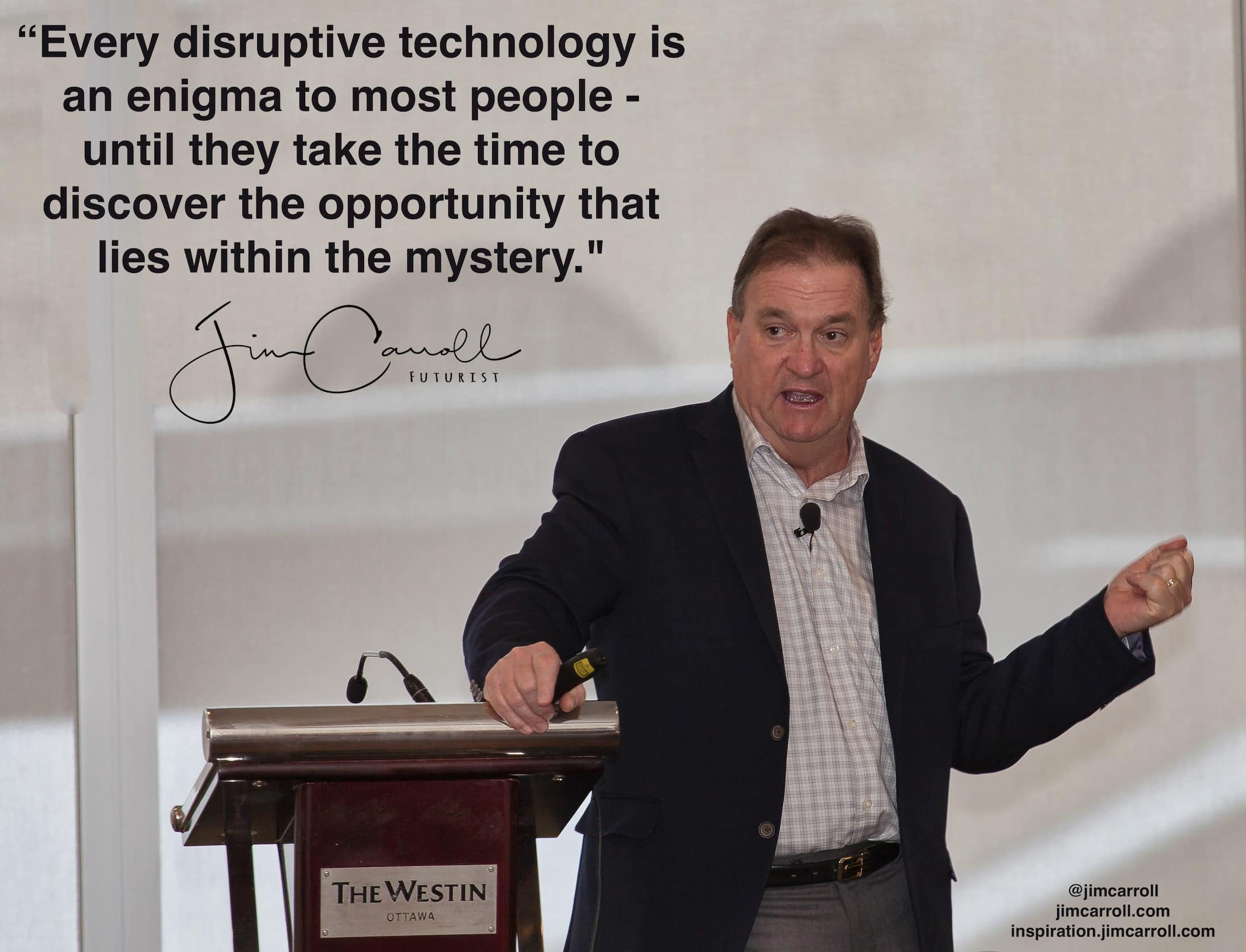 "Daily Inspiration: ""Every disruptive technology is an enigma to most people - until they take the time to discover the opportunity that lies within the mystery!"""