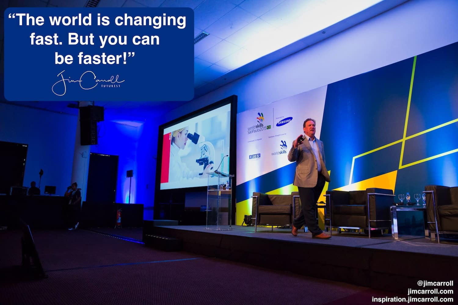 "Daily Inspiration:  ""The world is changing fast. But you can be faster!"""
