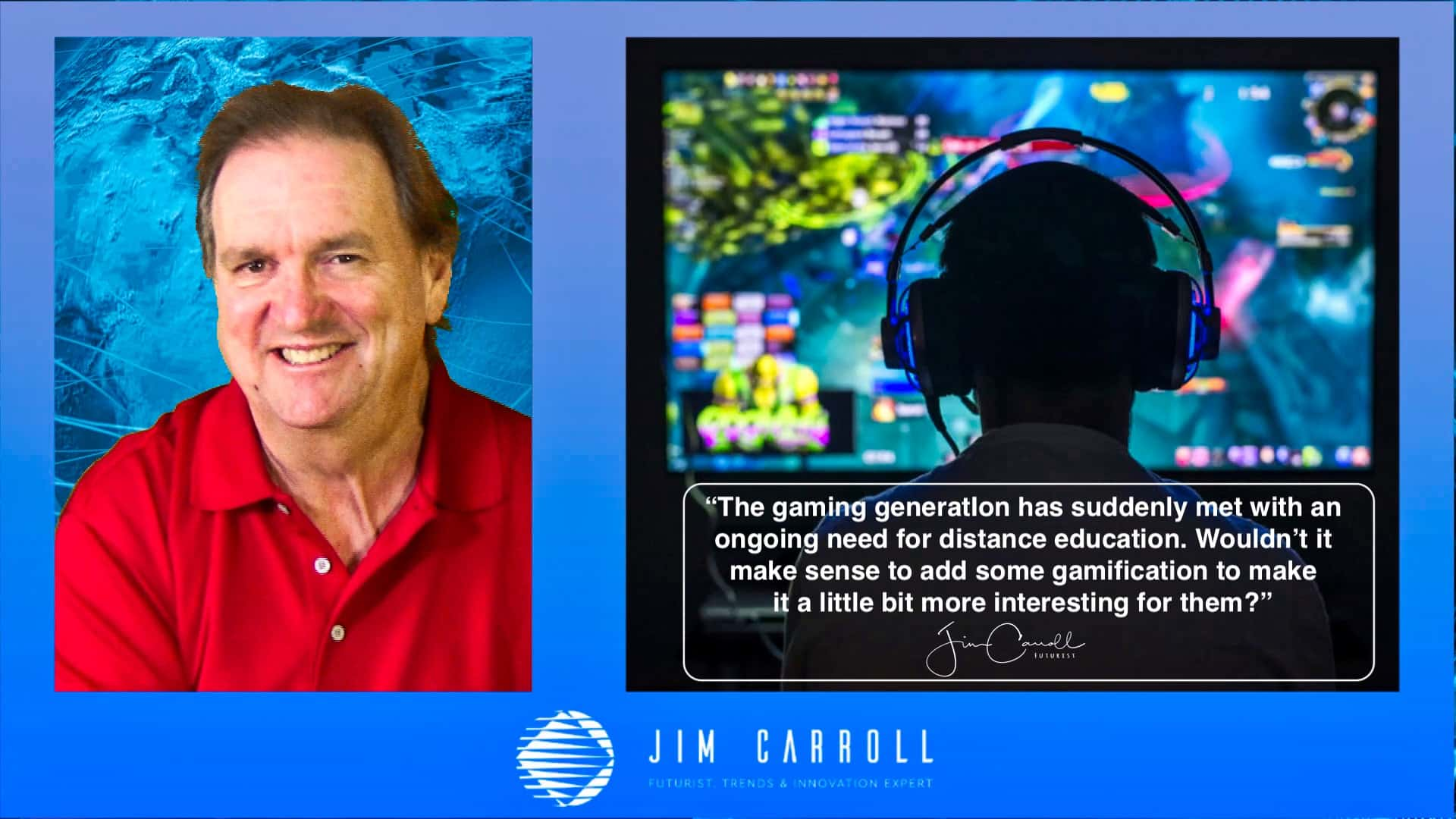"Daily Inspiration: ""The gaming generatIon has suddenly met with an ongoing need for distance education......"""