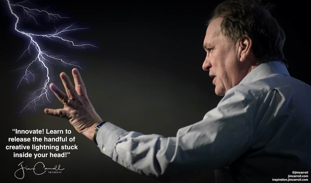 "Daily Inspiration: ""Innovate! Learn to  release the handful of creative lightning stuck inside your head!"""