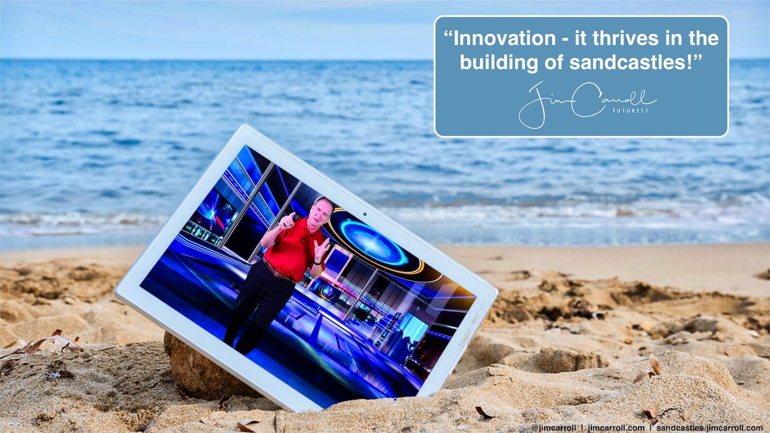 "Daily Inspiration: ""Innovation. It thrives in the building of sandcastles!"""