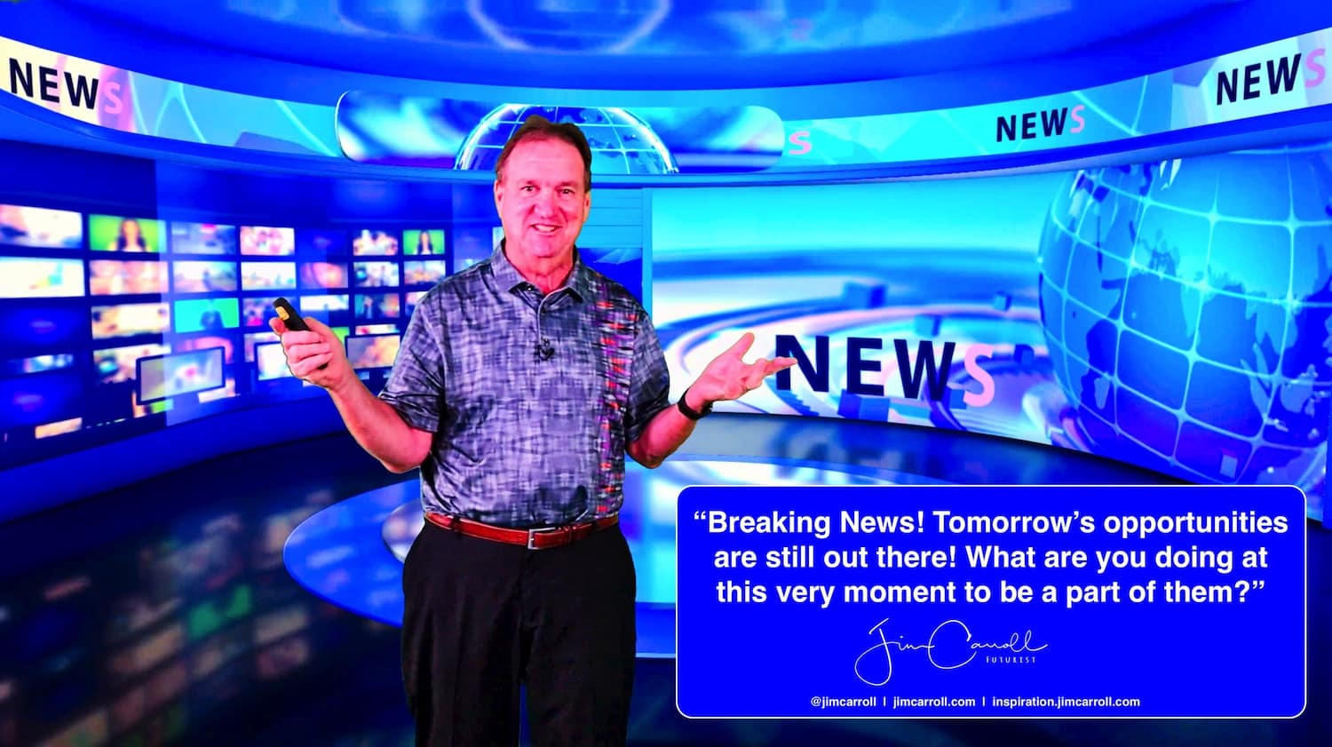 "Daily Inspiration: ""Breaking News! Tomorrow's opportunities are still out there! What are you doing at this very moment to be a part of them?"""
