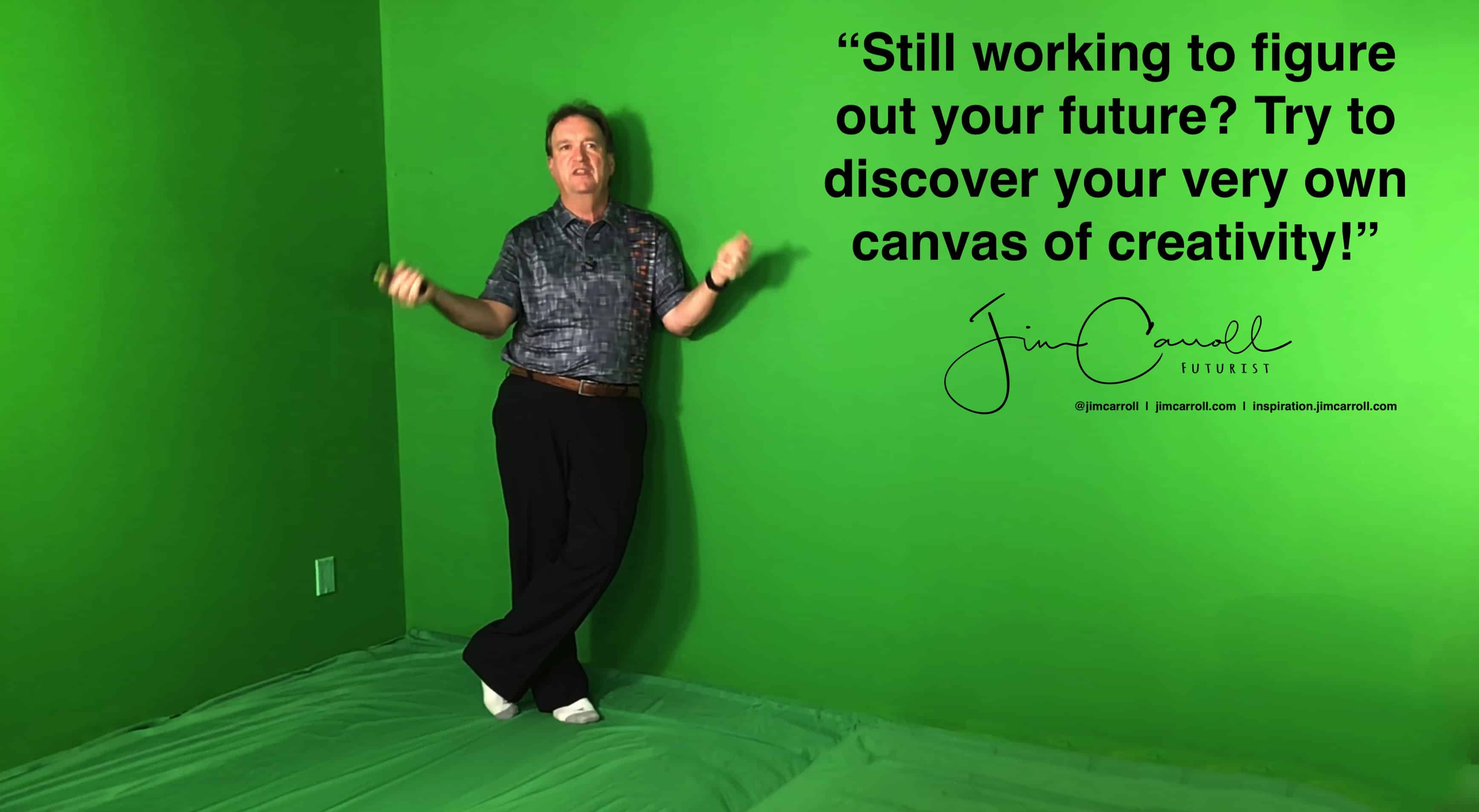 "Daily Inspiration: ""Still working to figure out your future? Try to discover your very own canvas of creativity!"""